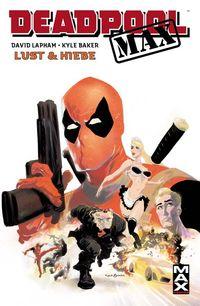 Hier klicken, um das Cover von Max 43: Deadpool Max 1 zu vergrößern