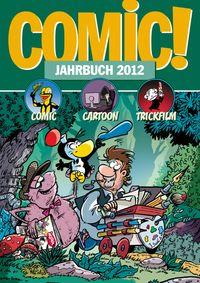 Hier klicken, um das Cover von Comic! Jahrbuch 2012 zu vergrößern