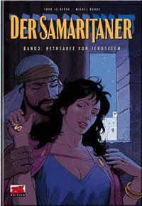 Hier klicken, um das Cover von Der Samaritaner 3: Bethsabee von Jerusalem zu vergrößern