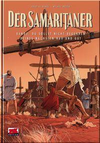 Hier klicken, um das Cover von Der Samaritaner 2: Du sollst nicht begehren deines Nae~chsten Hab und Gut! zu vergrößern