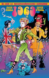 Hier klicken, um das Cover von Die Liga der auss~ergewoe~hnlichen Gentlemen: 1969 zu vergrößern