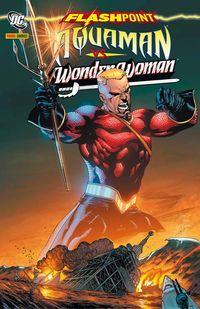 Hier klicken, um das Cover von Flashpoint Sonderband: Aquaman vs. Wonder Woman zu vergrößern
