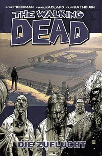 Hier klicken, um das Cover von The Walking Dead 3: Die Zuflucht zu vergrößern