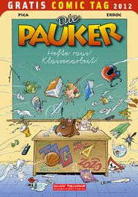 Hier klicken, um das Cover von Die Pauker / Zauberschule Abrakadabra - Gratis Comic Tag 2012 zu vergrößern