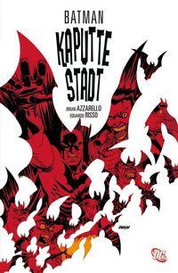 Hier klicken, um das Cover von Batman: Kaputte Stadt zu vergrößern