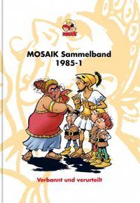 Hier klicken, um das Cover von Mosaik Sammelband 28: 1985-1 zu vergrößern