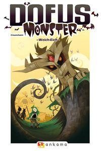 Hier klicken, um das Cover von Dofus Monster 1: Weich-Eich zu vergrößern