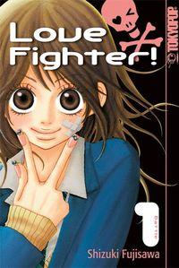 Hier klicken, um das Cover von Love Fighter! 1 zu vergrößern
