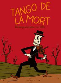Hier klicken, um das Cover von Tango de la Mort zu vergrößern