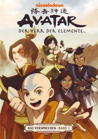 Hier klicken, um das Cover von Avatar: Der Herr der Elemente - Das Versprechen: Band 1 zu vergrößern