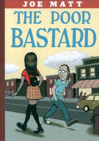 Hier klicken, um das Cover von The Poor Bastard zu vergrößern
