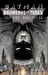Hier klicken, um das Cover von DC Premium 83: Batman - Bauwerke Des Todes SC zu vergrößern