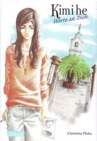 Hier klicken, um das Cover von Kimi He - Worte an dich zu vergrößern