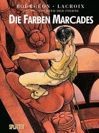 Hier klicken, um das Cover von Cyann - Tochter der Sterne 4: Die Farben Marcades zu vergrößern