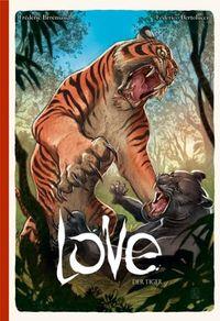 Hier klicken, um das Cover von Love - Der Tiger zu vergrößern