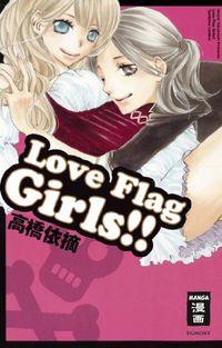 Hier klicken, um das Cover von Love Flag Girls zu vergrößern