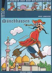 Hier klicken, um das Cover von Klassiker der DDR-Bildgeschichte Band 24: MUE~NCHHAUSEN zu vergrößern