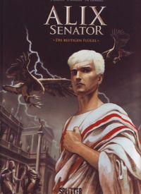 Hier klicken, um das Cover von Alix Senator 1: Die blutigen Flue~gel zu vergrößern