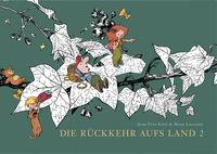 Hier klicken, um das Cover von Die Rue~ckkehr aufs Land 2 zu vergrößern