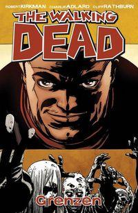 Hier klicken, um das Cover von The Walking Dead 18: Grenzen zu vergrößern