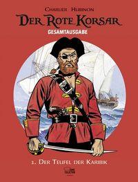 Hier klicken, um das Cover von Der Rote Korsar - Gesamtausgabe 1 zu vergrößern