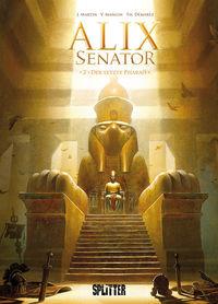 Hier klicken, um das Cover von Alix Senator 2: Der letzte Pharao zu vergrößern