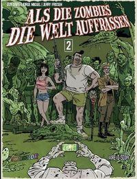 Hier klicken, um das Cover von Als die Zombies die Welt auffrassen 2 zu vergrößern