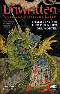 Hier klicken, um das Cover von Unwritten 6: Tommy Taylor und der Krieg der W�rter  zu vergrößern