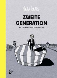 Hier klicken, um das Cover von Zweite Generation - Was ich meinem Vater nie gesagt habe zu vergrößern