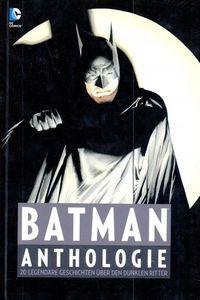 Hier klicken, um das Cover von Batman Anthologie zu vergrößern