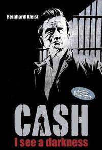 Hier klicken, um das Cover von Cash - I See A Darkness zu vergrößern