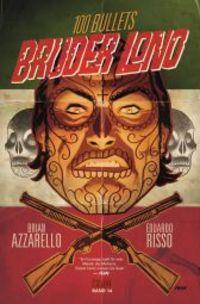 Hier klicken, um das Cover von 100 Bullets 14: Bruder Lono zu vergrößern