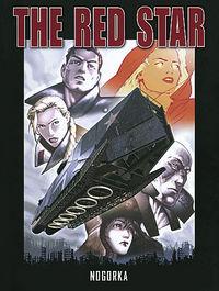 Hier klicken, um das Cover von The Red Star 2: Nogorka zu vergrößern