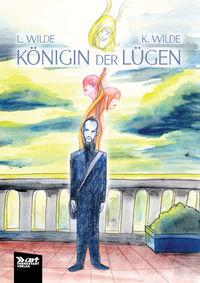 Hier klicken, um das Cover von Koe~nigin der Lue~gen  zu vergrößern