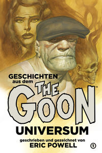 Hier klicken, um das Cover von The Goon Universum 1: Geschichten aus dem The Goon-Universum 1  zu vergrößern