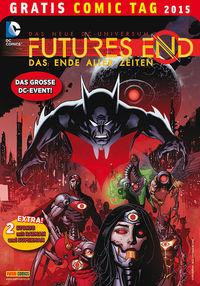 Hier klicken, um das Cover von Future's End – Das Ende aller Zeiten – Gratis Comic Tag 2015 zu vergrößern