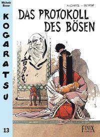 Hier klicken, um das Cover von Kogaratsu 13: Das Protokoll des Boe~sen zu vergrößern