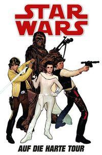 Hier klicken, um das Cover von Star Wars Sonderband 86: Auf die harte Tour zu vergrößern