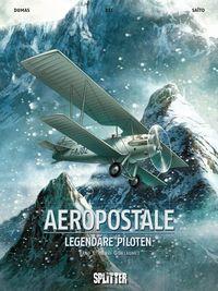 Hier klicken, um das Cover von Aeropostale - Legendae~re Piloten 1: Henri Guillaumet zu vergrößern