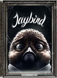 Hier klicken, um das Cover von Jaybird zu vergrößern