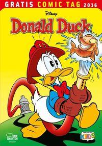 Hier klicken, um das Cover von Donald Duck - Gratis Comic Tag 2016 zu vergrößern