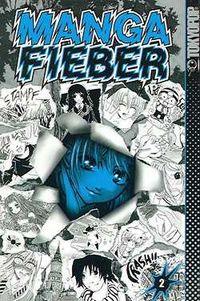 Hier klicken, um das Cover von Manga Fieber 2 zu vergrößern