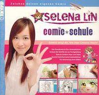 Hier klicken, um das Cover von Selena Lin: Comic Schule zu vergrößern