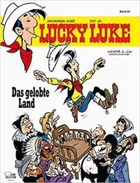 Hier klicken, um das Cover von Lucky Luke 95: Das gelobte Land zu vergrößern