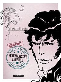 Hier klicken, um das Cover von Corto Maltese 7 – Venezianische Legende (Klassik Edition) zu vergrößern