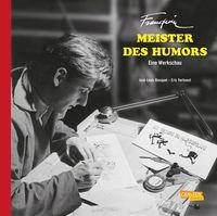 Hier klicken, um das Cover von Franquin, Meister des Humors – Eine Werkschau zu vergrößern