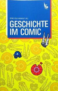 Hier klicken, um das Cover von Geschichte im Comic Befunde – Theorien - Erzae~hlweisen zu vergrößern
