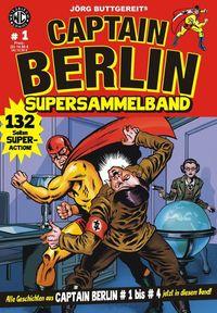 Hier klicken, um das Cover von Captain Berlin Sammelband 1 zu vergrößern