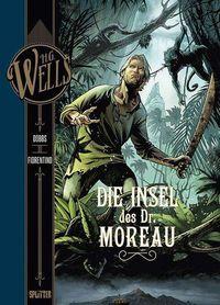 Hier klicken, um das Cover von H.G. Wells – Die Insel des Dr. Moreau zu vergrößern