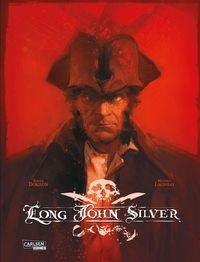 Hier klicken, um das Cover von Long John Silver - Gesamtausgabe zu vergrößern